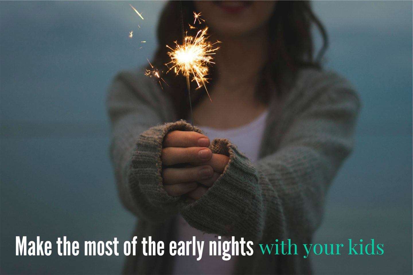 Fun early night ideas for families